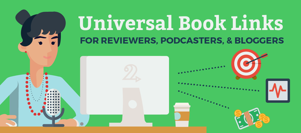 Universal Book Links for Reviewers, Podcasters & Bloggers