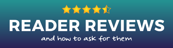 Reader Reviews and How to Ask for Them