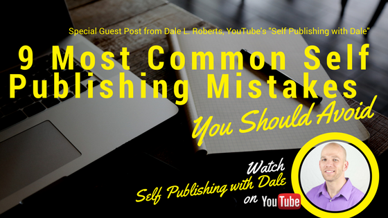 9 Most Common Self Publishing Mistakes You Should Avoid