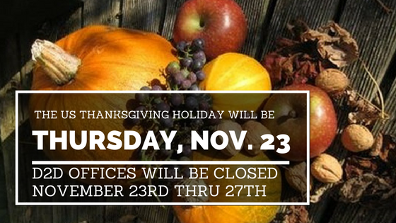 US Thanksgiving Holiday Hours for D2D