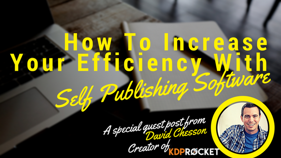 How to Increase Your Efficiency with Self Publishing Software
