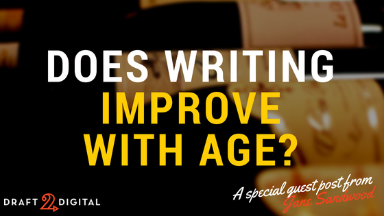 How Your Writing Actually Improves With Age