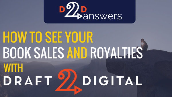 How to check book sales and royalties with Draft2Digital