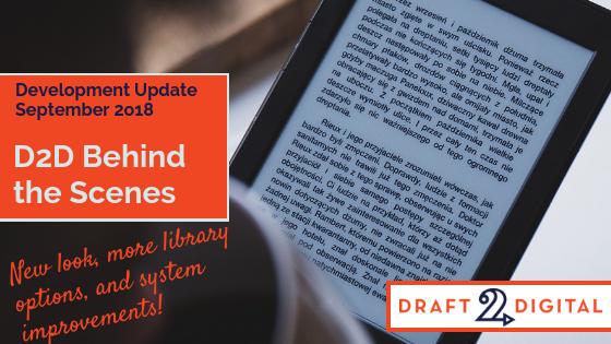 D2D Behind the Scenes – Development Update for September 2018