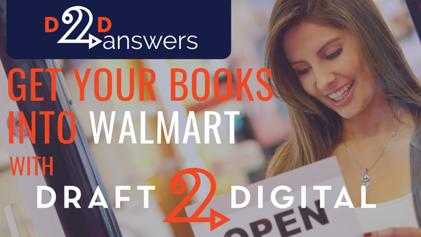 Get your books into Walmart with Draft2Digital