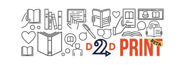 D2D Print now in beta! Here's what you need to know…