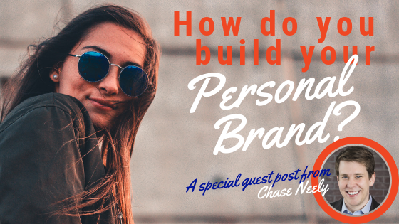 7 Simple Steps to Start Building Your Personal Brand from Scratch