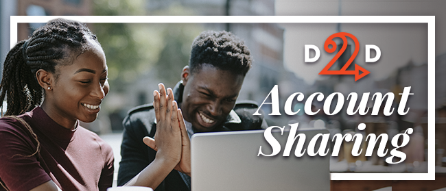 A little help? Introducing D2D Shared Accounts!