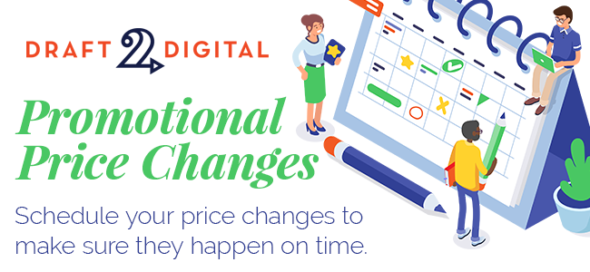 Schedule Price Changes and Promos with Draft2Digital!