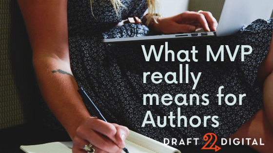 What MVP really means for authors