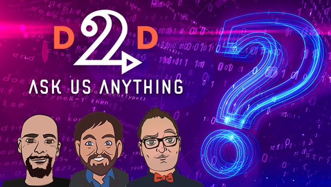 WEBINAR: D2D Ask Us Anything from June 27, 2019