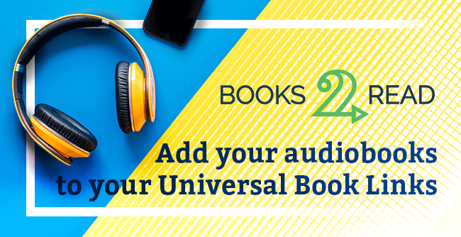 Now you can add audiobooks to your Universal Book Links!