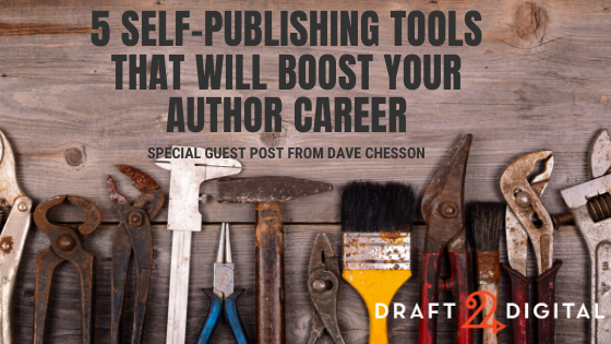 5 Self-Publishing Tools That Will Boost Your Author Career