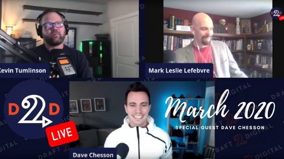 D2D Live – March 2020, with special guest Dave Chesson!