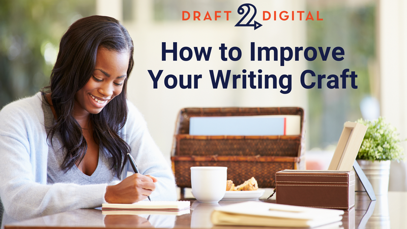 How to Improve Your Writing Craft