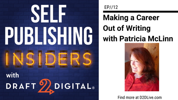 Making a Career Out of Writing with Patricia McLinn // Self Publishing Insiders // EP012