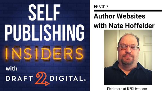 Author Websites with Nate Hoffelder // Self Publishing Insiders // EP017