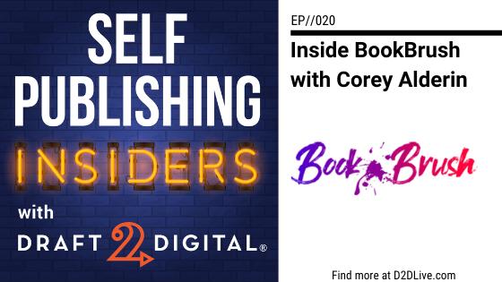 Inside BookBrush with Corey Alderin // Self Publishing Insiders // EP020
