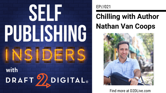Chilling with Author Nathan Van Coops // Self Publishing Insiders // EP021