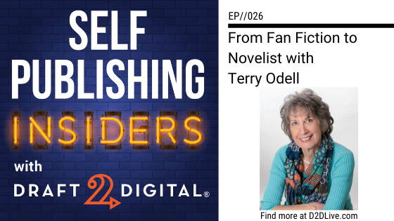 From Fan Fiction to Novelist with Terry Odell // Self Publishing Insiders // EP026
