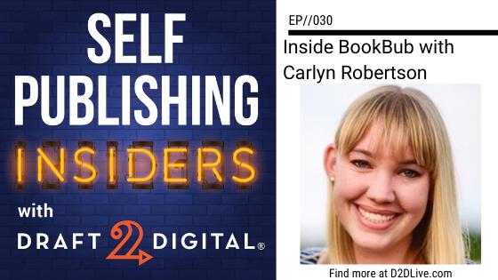 Inside BookBub with Carlyn Robertson // Self Publishing Insiders // EP030