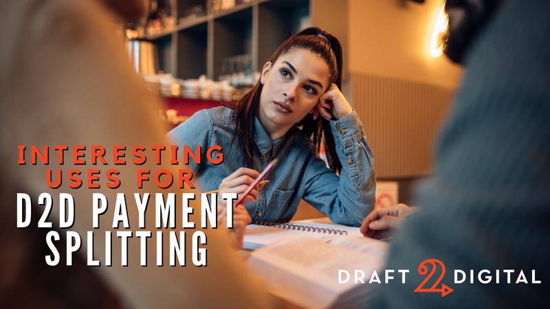 Interesting Uses for D2D Payment Splitting