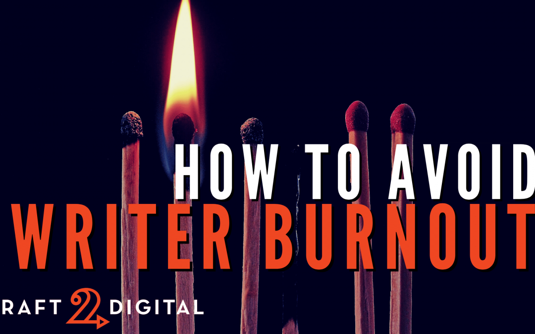How to Avoid Writer Burnout