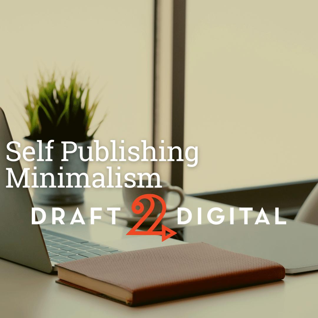 Self Publishing Minimalism
